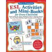 Easy and Engaging ESL Activities and Mini-books for Every Classroom by Kama Eilnhorn