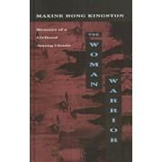 The Woman Warrior: Memoirs of a Girlhood Among Ghosts, Hardcover/Maxine Hong Kingston