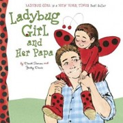 Ladybug Girl and Her Papa, Hardcover/David Soman