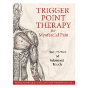 Trigger Point Therapy for Myofascial Pain - The Practice of Informed Touch (Finando Donna (Donna Finando))(Paperback) (9781594770548)