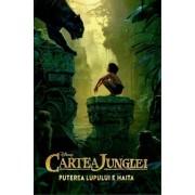 Disney. Cartea junglei. Puterea lupului e haita