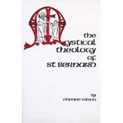 The Mystical Theology of St. Bernard, Paperback/Etienne Gilson