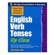 Practice Makes Perfect English Verb Tenses Up Close (Lester Mark)(Paperback) (9780071752121)