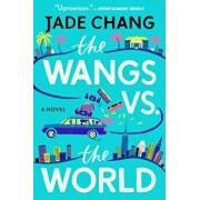 Wangs vs. the World, Paperback/Jade Chang