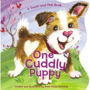 One Cuddly Puppy. A Touch-and-Feel Book, Board book/Anne Vittur Kennedy