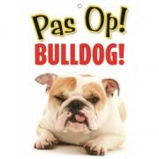 Merkloos Honden waakbord pas op Bulldog 21 x 15 cm