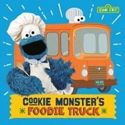 Cookie Monster's Foodie Truck (Sesame Street)/Naomi Kleinberg