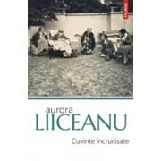 Cuvinte incrucisate (editia 2017)/Aurora Liiceanu