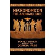 Necronomicon: The Anunnaki Bible (Pocket Edition), Paperback/Joshua Free