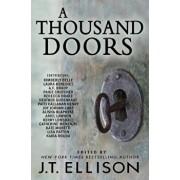 A Thousand Doors: An Anthology of Many Lives, Paperback/J. T. Ellison