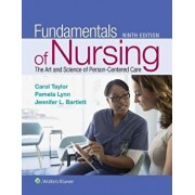 Fundamentals of Nursing: The Art and Science of Person-Centered Care, Hardcover/Carol Taylor