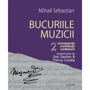 Editura Hasefer Bucuriile muzicii - vol 2 - mihail sebastian editura hasefer