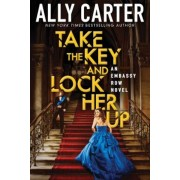 Take the Key and Lock Her Up, Hardcover