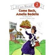 Come Back, Amelia Bedelia, Paperback/Peggy Parish