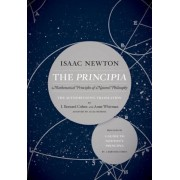 The Principia: The Authoritative Translation and Guide: Mathematical Principles of Natural Philosophy, Paperback