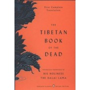 The Tibetan Book of the Dead: First Complete Translation, Paperback