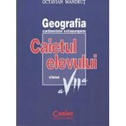 Geografia continentelor. Caietul elevului pentru clasa a VII-a/Octavian Mandrut