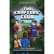 The Villagers: Book Two of the Crafters' Club Series, Paperback/Louise Guy