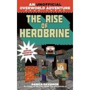 The Rise of Herobrine: An Unofficial Overworld Adventure, Book Three, Paperback/Danica Davidson