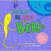 Como Se Hace Un Bebe?: Spanish Language Edition, Paperback