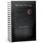 The Faith We Sing Singer's Edition
