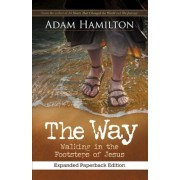 The Way, Expanded Paperback Edition: Walking in the Footsteps of Jesus, Paperback