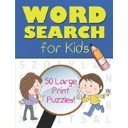Word Search for Kids: 50 Large Print Puzzles (8.5x11), Paperback/Blank Comic Book Publishing