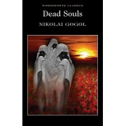 Dead Souls (Wordsworth Classics)