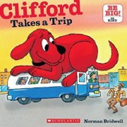 Clifford Takes a Trip, Paperback/Norman Bridwell