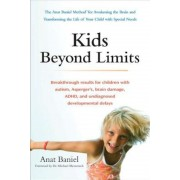 Kids Beyond Limits: The Anat Baniel Method for Awakening the Brain and Transforming the Life of Your Child with Special Needs, Paperback