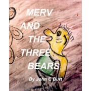 Merv and the Three Bears