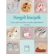 Horgolt kiscipők - Csinos cipők, szandálok és csizmák a legkisebbeknek