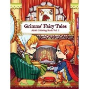 Grimms' Fairy Tales Adult Coloring Book Vol. 1: A Kawaii Fantasy Coloring Book for Adults and Kids: Cinderella, Snow White, Hansel and Gretel, the Fro, Paperback/Fantasy Adult Coloring Books