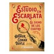 Doyle Arthur Conan Estudio En Escarlata. El Signo De Los Cuatro