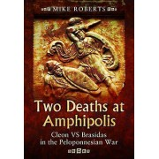 Two Deaths at Amphipolis by Mike Roberts