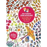 Butterflies of the World: My Nature Sticker Activity Book, Paperback