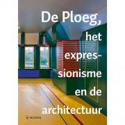Jaarboek Stichting De Ploeg: De Ploeg, het expressionisme en de architectuur - Kees van der Ploeg