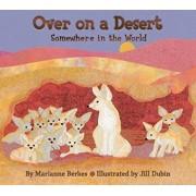 Over on a Desert: Somewhere in the World, Paperback/Marianne Berkes