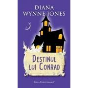 Destinul lui Conrad/Diana Wynne Jones