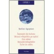 Opere I Insemnari din Sodoma - Stefan Agopian