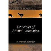 Principles of Animal Locomotion by R.McNeill Alexander
