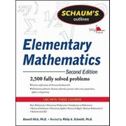 Schaum's Outline of Review of Elementary Mathematics, 2nd Edition, Paperback/Philip Schmidt