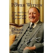 The Power Within: Leon Maclaren, a Memoir of His Life and Work, Paperback/Dorine Tolley