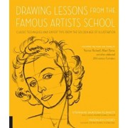 Drawing Lessons from the Famous Artists School: Classic Techniques and Expert Tips from the Golden Age of Illustration - Featuring the Work and Words, Paperback/Stephanie Haboush Plunkett