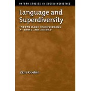 Language and Superdiversity by Zane Goebel