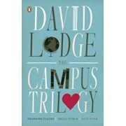 The Campus Trilogy: Changing Places; Small World; Nice Work, Paperback/David Lodge