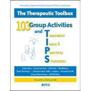 103 Group Activities and Treatment Ideas & Practical Strategies: The Therapeutic Toolbox, Paperback