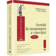 Acordul de recunoastere a vinovatiei - Madalina Pascu Teodor Manea