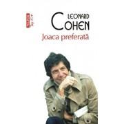Joaca preferata (editie de buzunar)/Leonard Cohen