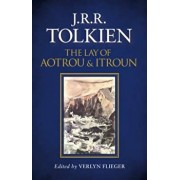 Lay of Aotrou and Itroun, Hardcover/J. R. R. Tolkien